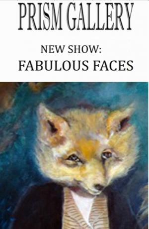 Fabulous Faces:paintings by Janet Strayer